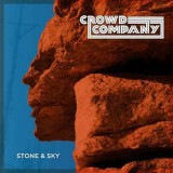 Crowd Company - Stone & Sky LP
