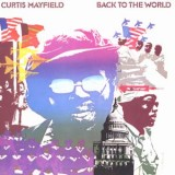 Curtis Mayfield - Back To The World LP