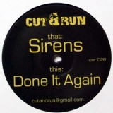 "Cut & Run - Sirens 12"""