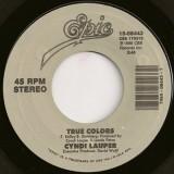 "Cyndi Lauper - True Colors 7"""