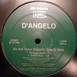 D´Angelo - Me & Those Dreamin Eyes Of Mine 12
