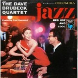 Dave Brubeck Quartet - Jazz: Red Hot And Cool LP