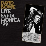 David Bowie - Live Santa Monica ´72 2LP