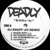 Deadly - Kool'N 12''