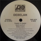 Debelah Morgan - Take It Easy 12""
