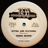 Dennis Brown - Sitting And Watching 12""