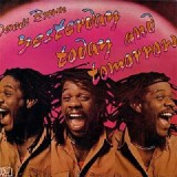 Dennis Brown - Yesterday Today And Tomorrow LP