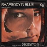 """Deodato - Rhapsody In Blue / Super Strut 7"""""""
