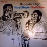 Dizzy Gillespie / Charlie Parker - Groovin High LP
