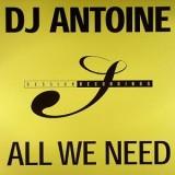 "DJ Antoine - All We Need 12"""