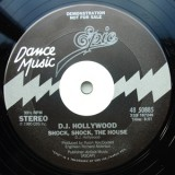 DJ Hollywood - Shock Shock The House 12""