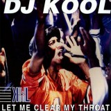 DJ Kool - Let Me Clear My Throat 12""