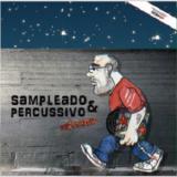 DJ Zonattão - Sampleado & Percussivo LP