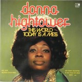 Donna Hightower - This World Today Is A Mess LP