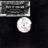 "Dr. Dre & DJ Quik - Put It On Me 12"""
