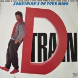 D Train - Something's On Your Mind LP