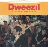 Dweezil Zappa - My Mother Is A Space Cadet 7""
