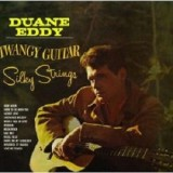Duane Eddy - Twangy Guitar Silky Strings LP