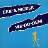 Eek A Mouse - Wa Do Dem LP