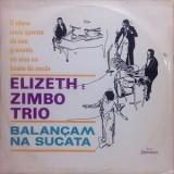 Elizeth Cardoso & Zimbo Trio - Balançam Na Sucata LP
