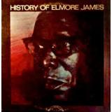 Elmore James - History Of Elmore James 2LP