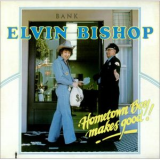 Elvin Bishop - Hometown Boy Makes It Good LP