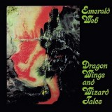 Emerald Web - Dragon Wings And Wizard Tales LP