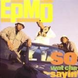 "EPMD - So What Cha Sayin 12"""