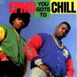 EPMD - You Gots To Chill  12""