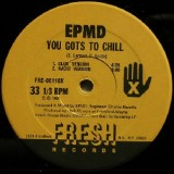 """EPMD - You Gots To Chill 12"""""""