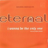 """Eternal - I Wanna Be The Only One 12"""""""
