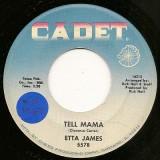 "Etta James - Tell Mama / I´d Rather Go Blind 7"""