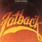 Fatback - On The Floor With Fatback LP