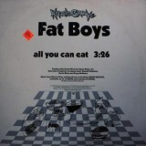 Fat Boys - All You Can Eat 12""