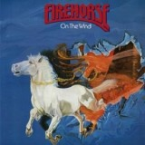 Firehorse - On The Wind LP