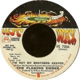 """Flaming Ember - I´m Not My Brothers Keeper 7"""""""
