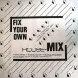 """A. Adams-Fleisner - Fix Your Own House Mix 12"""""""