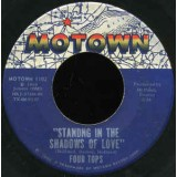 Four Tops - Standing In The Shadows Of Love 7""