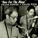 Frank Foster & Frank Wess - Two For The Blues LP
