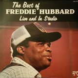 Freddie Hubbard - The Best Of : Live And In Studio LP
