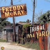 Freddy McKay - Tribal Inna Yard LP