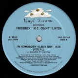Frederick MC Count Linton - I´m Somebody Else´s Guy 12""