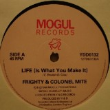 """Frighty & Colonel Mite - Life (Is What You Make It) 12"""""""