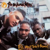Fu Schnickens - F. U. Don´t Take It Personal LP