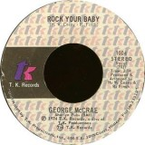 George McCrae - Rock Your Baby 7""