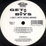 Geto Boys - I Ain´t With Being Broke 12""