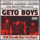 Geto Boys - Till Death Do Us Part LP