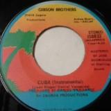 "Gibson Brothers - Cuba 7"""