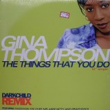 """Gina Thompson - The Things That You Do 12"""""""