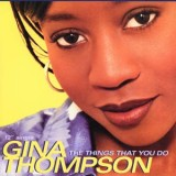 Gina Thompson - The Things That You Do 12""